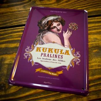 Plaque métal KUKULA PRALINES