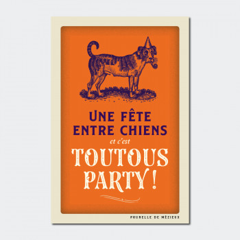 Carte Postale TOUTOUS PARTY