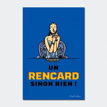 Carte Postale UN RENCARD